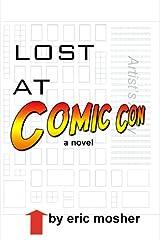 Lost at Comic Con Kindle Edition