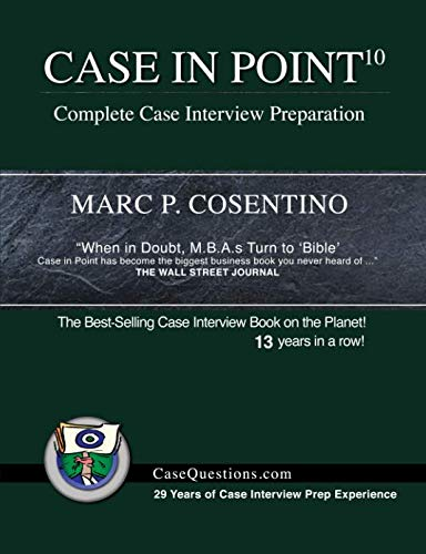 Case in Point 10: Complete Case Interview Preparation by Burgee Press