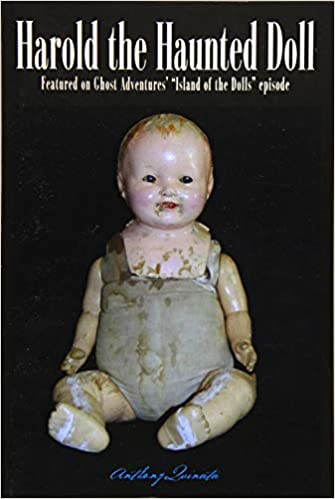 66fcc983a68 Amazon.com: Harold the Haunted Doll: The Terrifying, True Story of a ...