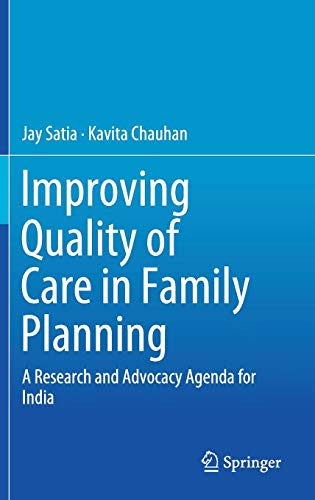 Improving Quality of Care in Family Planning: A Research and Advocacy Agenda for India