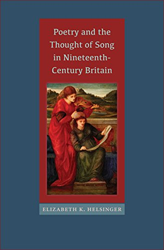 Poetry and the Thought of Song in Nineteenth-Century Britain (Victorian Literature and Culture Series)