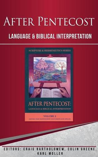 After Pentecost:  Language and Biblical Interpretation by Brand: Paternoster Press