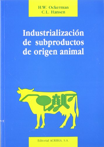 Industrializacion de La Grasa de Animales (Spanish Edition) by ACRIBIA