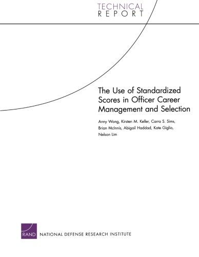 The Use of Standardized Scores in Officer Career Management and Selection (Technical Report)