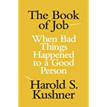 The Book of Job: When Bad Things Happened to a Good Person (Jewish Encounters Series)