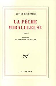 La Pêche miraculeuse par Guy de  Pourtalès