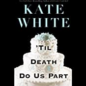 'Til Death Do Us Part | Kate White