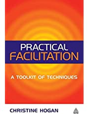 Practical Facilitation: A Toolkit of Techniques