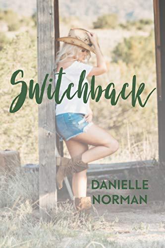 Switchback (Iron Horse Book 2)