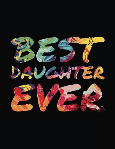 Download Best Daughter Ever: Daughter Blank Sketch Book PDF Text fb2 ebook