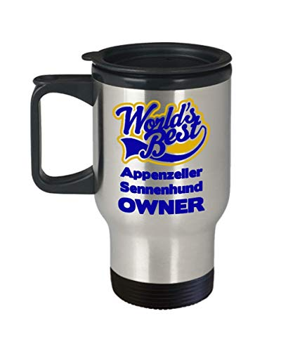"""Funny Travel Mug For Appenzeller Sennenhund Owners:""""Worlds Best Appenzeller Sennenhund Owner"""" Tea Thermos Cup, Personal/Special Dog Lovers Tumbler Gift 1"""