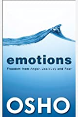 EMOTIONS: Freedom from Anger, Jealousy & Fear Kindle Edition
