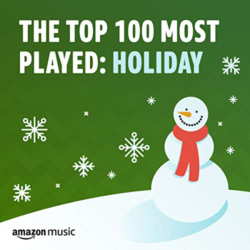 Top 100 Most Played: Holiday (Songs Uk 100 Christmas)