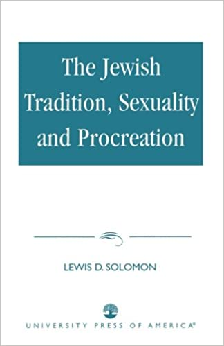 The Jewish Tradition, Sexuality and Procreation