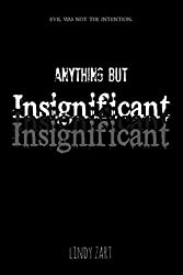 Insignificant (Anything But Series Book 3)