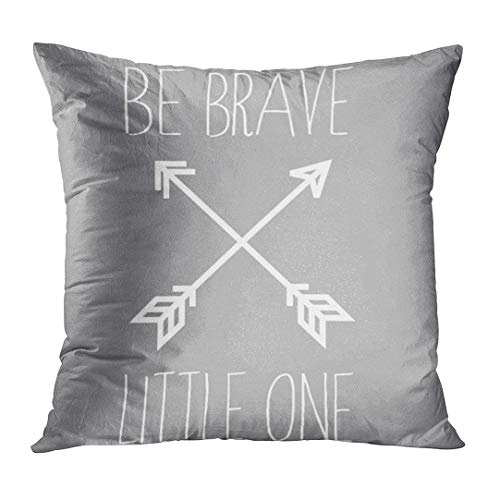 Emvency Throw Pillow Cover Gray Arrow Be Brave Little One Quote Aztec Decorative Pillow Case Home Decor Square 20 x 20 Inch Pillowcase