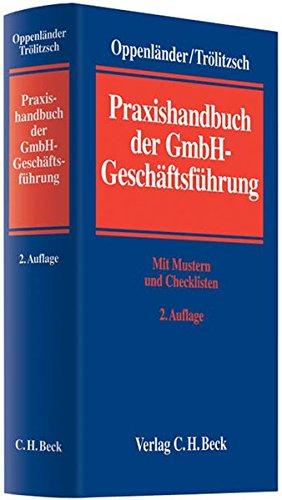 Praxishandbuch der GmbH-Geschäftsführung