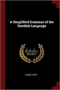 Book A Simplified Grammar of the Swedish Language