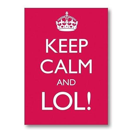 Keep Calm and LOL! tarjeta de felicitación: Amazon.es: Hogar