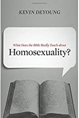 What Does the Bible Really Teach about Homosexuality? Paperback