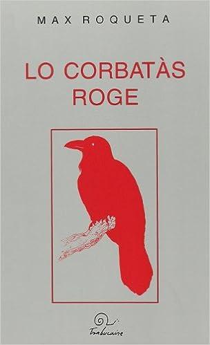 Lo Corbatas Roge: Amazon.es: Roqueta Max: Libros en idiomas ...