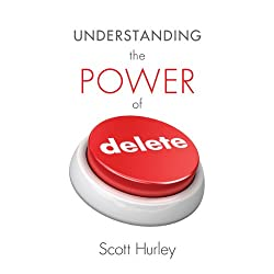 Understanding the Power of Delete