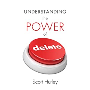 Understanding the Power of Delete Audiobook