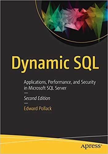 Dynamic SQL: Applications, Performance, and Security in