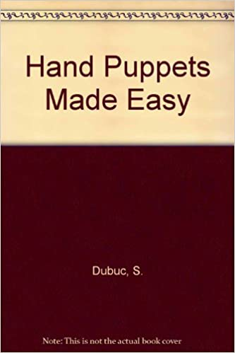 Hand Puppets Made Easy