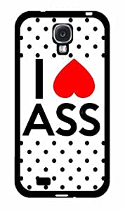 I Love Ass - Phone Case Back Cover (Galaxy S4 - 2-Piece Dual Layer)
