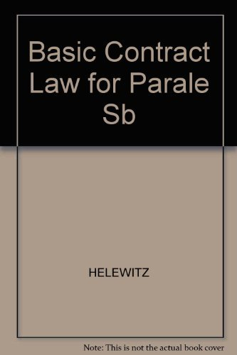 Basic Contract Law for Paralegals 3e by Jeffrey A. Helewitz (2000-10-01)