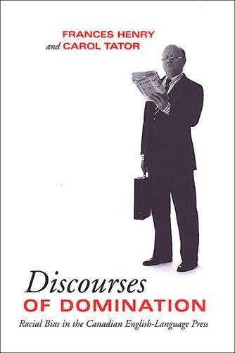 Read Online Discourses of Domination: Racial Bias in the Canadian English-Language Press ebook