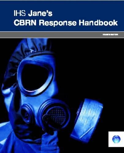 By A. F. Et Al Garcia Ihs Jane's Cbrn Response Handbook: 4th Edition (4 Spi) [Spiral-bound] PDF ePub book