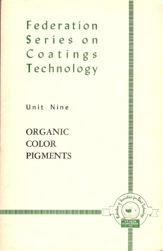 organic-color-pigments-unit-9-federation-series-on-coatings-technology