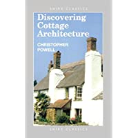 Discovering Cottage Architecture (Discovering S.)