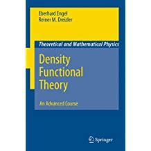 Density Functional Theory: An Advanced Course