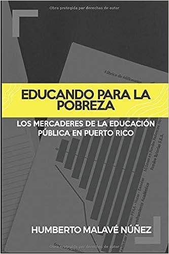 Educando para la pobreza: Los mercaderes de la educación ...
