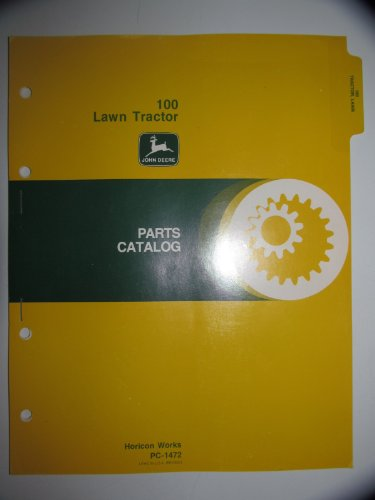 John Deere 100 Lawn Tractor Parts Catalog Book Manual Original PC-1472