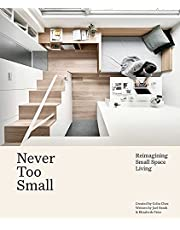Never Too Small: Reimagining Small Space Living