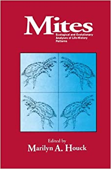 Mites: Ecological and Evolutionary Analyses of Life-History Patterns
