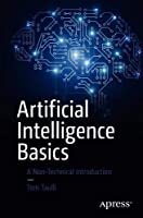 Artificial Intelligence Basics: A Non-Technical Introduction Front Cover