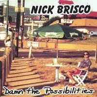 damn-the-possibilities-by-brisco-nick-2004-03-30