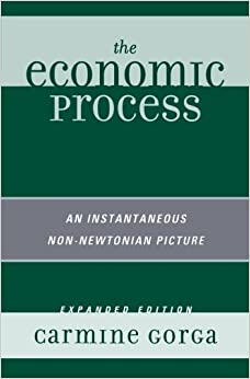 Book The Economic Process: An Instantaneous Non-Newtonian Picture