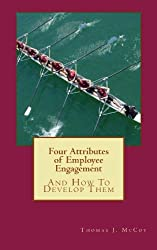 Four Attributes of Employee Engagement...And How To Develop Them