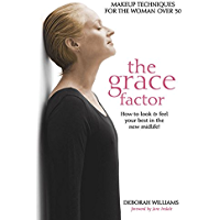 The Grace Factor: Makeup techniques for the woman over 50