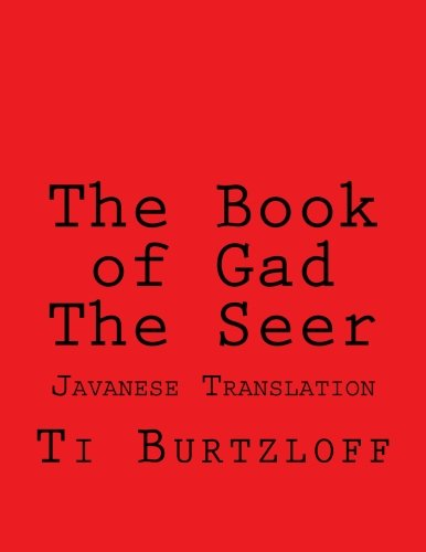 The Book of Gad The Seer: Javanese Translation (Javanese Edition)