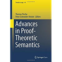 Advances in Proof-Theoretic Semantics (Trends in Logic Book 43) (English Edition)