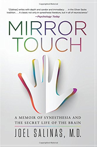 Download Mirror Touch: A Memoir of Synesthesia and the Secret Life of the Brain ebook