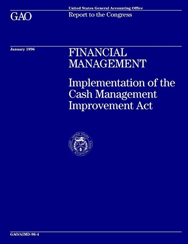Financial Management: Implementation of the Cash Management Improvement Act