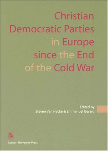 Christian Democratic Parties in Europe since the End of the Cold War (KADOC Studies on Religion, Culture and Society)